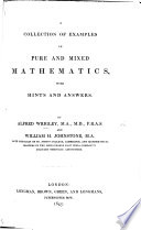 A Collection Of Examples In Pure And Mixed Mathematics With Hints And Answers