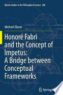 Honoré Fabri and the Concept of Impetus: A Bridge between Conceptual Frameworks