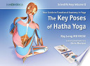 The Key Poses of Hatha Yoga  : Your Guide to Functional Anatomy in Yoga