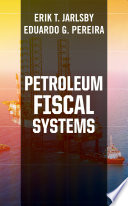 Petroleum Fiscal Systems