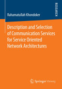 Description and Selection of Communication Services for Service Oriented Network Architectures