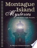 Montague Island Mysteries and Other Logic Puzzles