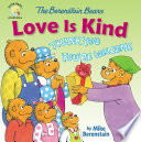 The Berenstain Bears Love Is Kind