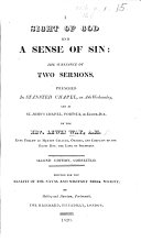 A Sight of God and a Sense of Sin; the substance of two sermons [on Isa. vi. 5] ... for the benefit of the Naval and Military Bible Society. Second edition corrected