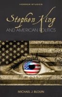 Pdf Stephen King and American Politics