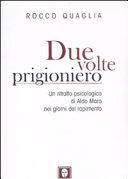 Due volte prigioniero