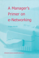 A Manager   s Primer on e Networking