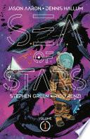 Sea of Stars Vol  1  Lost In The Wild Heavens