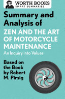 Summary and Analysis of Zen and the Art of Motorcycle Maintenance: An Inquiry into Values [Pdf/ePub] eBook