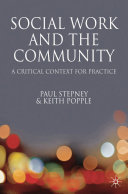 Social work and the community : a critical context for practice