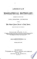 An American Biographical And Historical Dictionary Etc