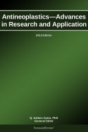 Antineoplastics   Advances in Research and Application  2013 Edition