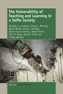 The Vulnerability of Teaching and Learning in a Selfie Society