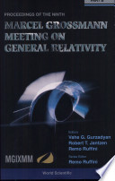 Proceedings of the Ninth Marcel Grossmann Meeting on General Relativity