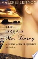 The Dread Mr  Darcy