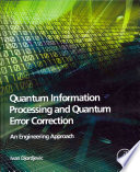 Quantum Information Processing and Quantum Error Correction