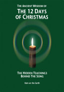 The Ancient Wisdom of the 12 Days of Christmas
