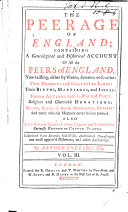 Pdf The Peerage of England; Containing a Genealogical and Historical Account of All the Peers of England, Now Existing, Etc