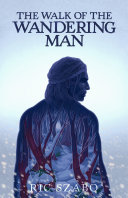 The Walk of the Wandering Man Book