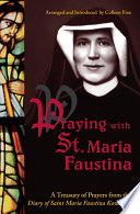 Praying with St  Maria Faustina