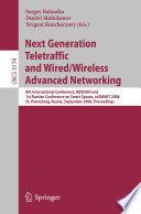 Next Generation Teletraffic and Wired/Wireless Advanced Networking