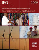 Independent Evaluation of IFC's Development Results 2009