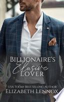 The Billionaire s Elusive Lover