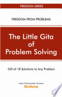 The Little Gita Of Problem Solving