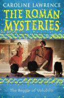 Pdf The Roman Mysteries: The Beggar of Volubilis Telecharger
