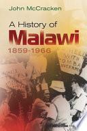 A History of Malawi, 1859-1966