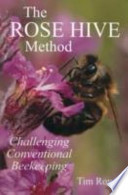The Rose Hive Method