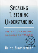 Speaking, Listening, Understanding
