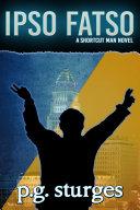 Ipso Fatso - A Shortcut Man Novel [Pdf/ePub] eBook