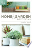 The One Year Home and Garden Devotions