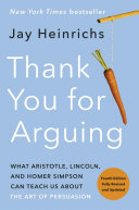 Thank You For Arguing Fourth Edition Revised And Updated  Book