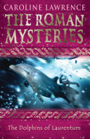 Pdf The Roman Mysteries: The Dolphins of Laurentum Telecharger