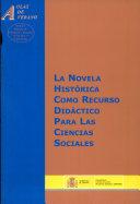 La novela histórica como recurso didáctico para las ciencias sociales