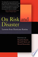 On Risk and Disaster
