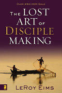 The Lost Art of Disciple Making Pdf/ePub eBook