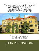 The Miraculous Journey of Edward Tulane by Kate Dicamillo Student Workbook Book