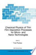 Chemical Physics of Thin Film Deposition Processes for Micro  and Nano Technologies