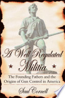 A Well Regulated Militia