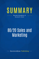 Summary: 80/20 Sales and Marketing
