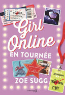 Girl Online en tournée. Girl Online, Tome 2 Pdf/ePub eBook