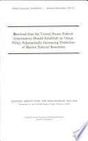 Resolved That The United States Federal Government Should Establish An Ocean Policy Substantially Increasing Protection Of Marine Natural Resources PDF