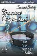 Dangerous Curves Ahead [Suncoast Society] (Siren Publishing Sensations Manlove)