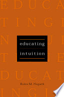 Educating Intuition