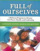 Full of Ourselves