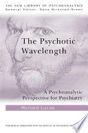 The Psychotic Wavelength
