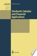 """Stochastic Calculus and Financial Applications"" by J. Michael Steele"